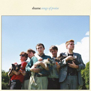 Shame - Songs Of Praise