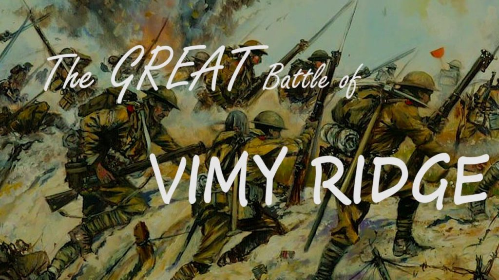 The Battle of Vimy Ridge Canada