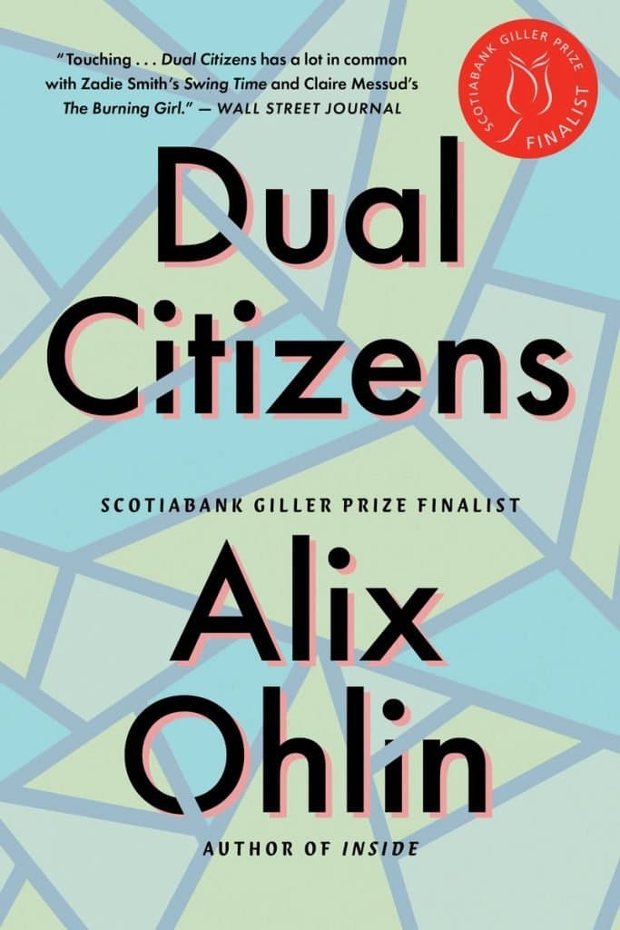 Dual Citizens, Alix Ohlin
